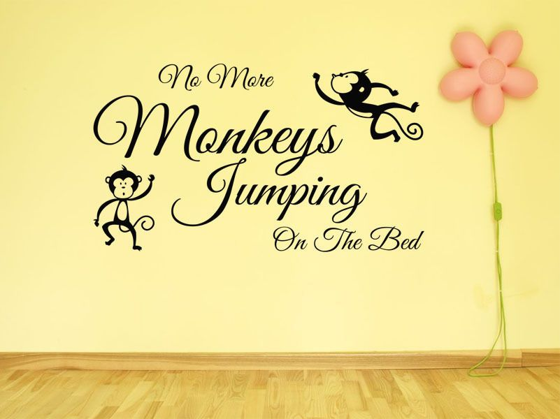 Child s Wall Quote No More Monkeys.. Wall Art Sticker Vinyl Decal ...